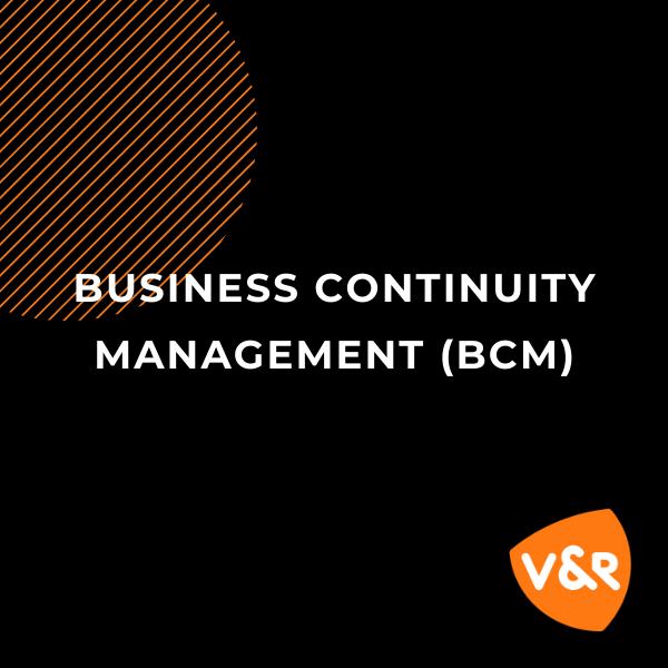 Nieuw: Business Continuity Management (BCM)